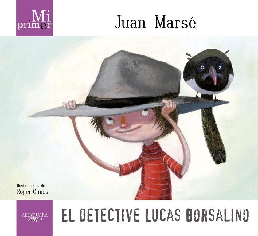 Cuento infantil: El detective lucas borsalino